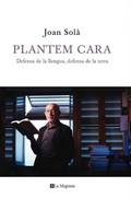 Plantem cara / Joan Solà