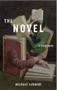 The novel : a biography / Michael Schmidt